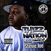Thizz Nation Vol. 28 by Stevie Joe