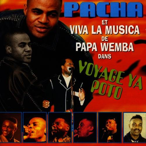 Voyage Ya Poto by Pacha Massive