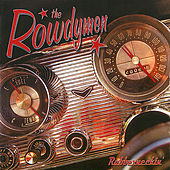 Play & Download Rubberneckin' by the Rowdymen | Napster