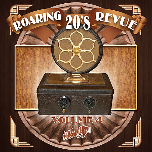 Play & Download Roaring 20's Revue, Vol. 4 by Various Artists | Napster