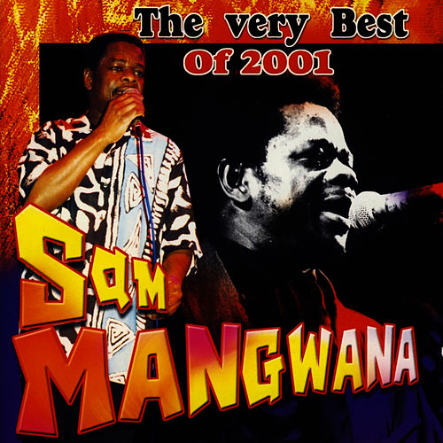 Play & Download The Very Best of 2001 by Sam Mangwana | Napster
