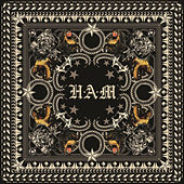 Play & Download H•A•M by Various Artists | Napster