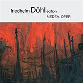 Dohl: Medea by Various Artists
