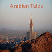 Play & Download Arabian Tales by Various Artists | Napster