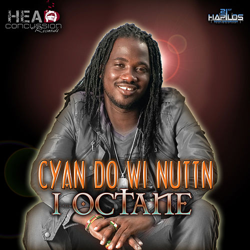 Play & Download Cyan Do Wi Nuttn by I-Octane | Napster