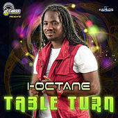 Play & Download Table Turn by I-Octane | Napster
