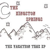 Play & Download The Vacation Time EP by The Kingston Springs | Napster