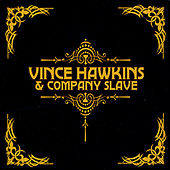 Play & Download Self-Titled by Vince Hawkins | Napster