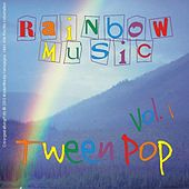 Play & Download Rainbow-Music Tween Pop - Vol. 01 by Various Artists | Napster