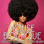 Play & Download House Boutique, Vol. 1 by Various Artists | Napster