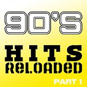 Play & Download 90's Hits Reloaded, Part 1 by Various Artists | Napster