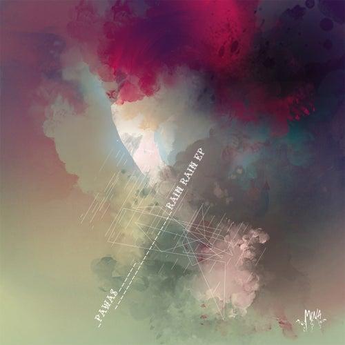 Play & Download Rain Rain EP by Pawas | Napster