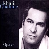 Play & Download Opake by Khalil Chahine | Napster
