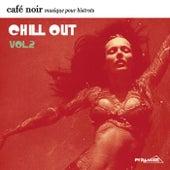 Play & Download Café Noir Musique Pour Bistrots  - Chill Out  2 by Various Artists | Napster