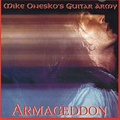 Play & Download Armageddon by Mike Onesko's Guitar Army | Napster