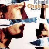 Play & Download Mektoub by Khalil Chahine | Napster