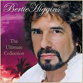 Play & Download The Ultimate Collection by Bertie Higgins | Napster