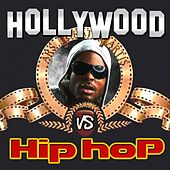Hollywood vs Hip Hop (Movie & TV Best Themes Remixed) by Various Artists