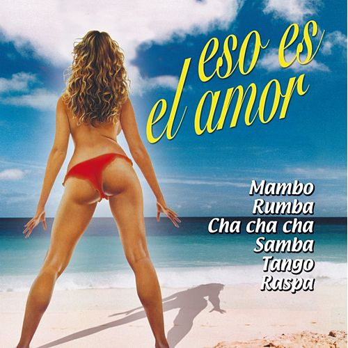 Play & Download Eso Es el Amor by Various Artists | Napster