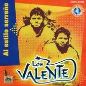 Play & Download Al Estillo Serreno by Valente | Napster