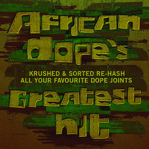 Play & Download African Dope's Greatest Hit by Various Artists | Napster