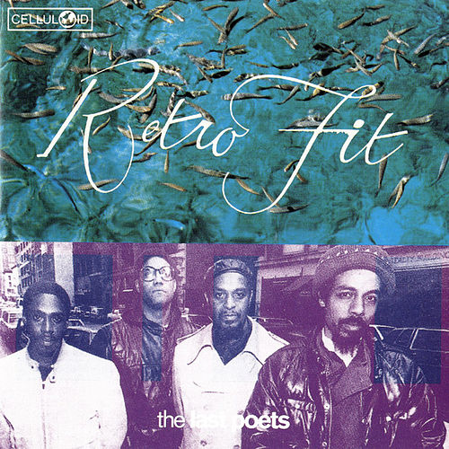 Play & Download Retro Fit by The Last Poets   Napster