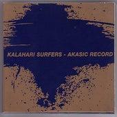 Play & Download Akasic Record by Kalahari Surfers | Napster