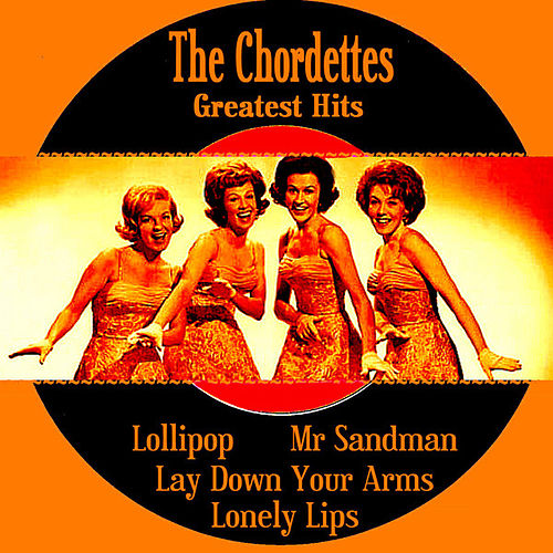 Play & Download The Chordettes Greatest Hits by The Chordettes | Napster