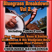 Play & Download Bluegrass Breakdown Vol 2 by Various Artists | Napster