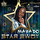 Star Bwoy by Mavado