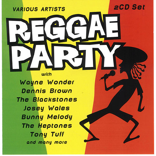 Play & Download Reggae Party by Various Artists | Napster