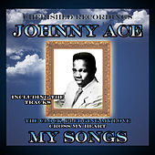 My Songs by Johnny Ace