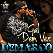 Play & Download Gal Dem Vex by Demarco | Napster
