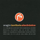 Play & Download Aragón Territorio Electrónico by Various Artists | Napster