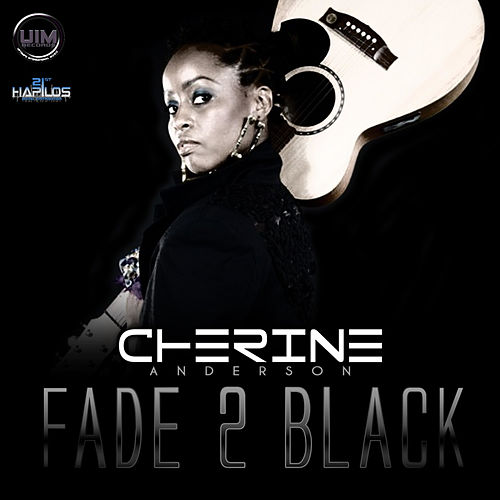 Play & Download Fade 2 Black by Cherine Anderson | Napster