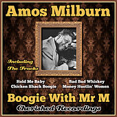 Play & Download Boogie With Mr M by Amos Milburn | Napster