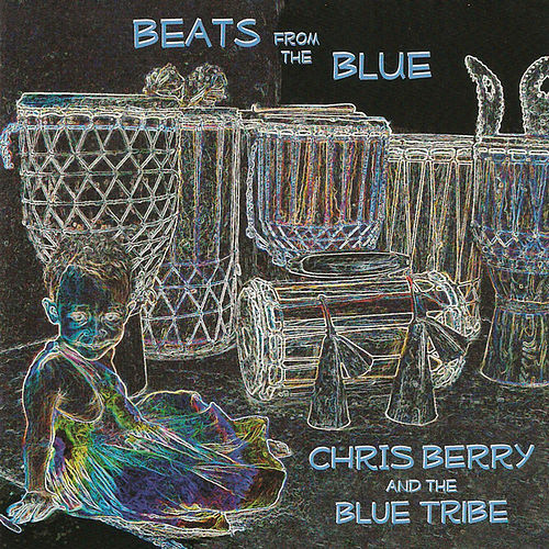 Play & Download Beats from the Blue by Chris Berry | Napster