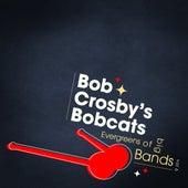Evergreens Of Big Bands Vol 6 by Bob Crosby's Bobcats