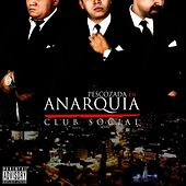Anarquia Club Social by Pescozada