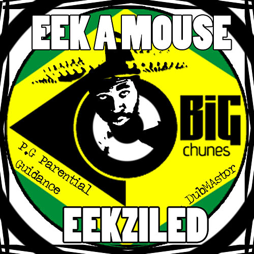 Play & Download Eekziled by Eek-A-Mouse | Napster
