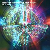 Definitive Underground Drum N Bass Vol. 2 - Part 1 by Various Artists