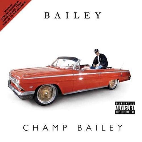 Champ Bailey by Bailey
