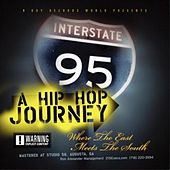 Play & Download A Hip Hop Journey Where The East Meets The South by Various Artists | Napster