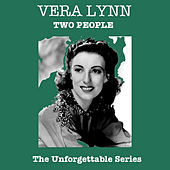 Two People - The Unforgettable Series by Vera Lynn