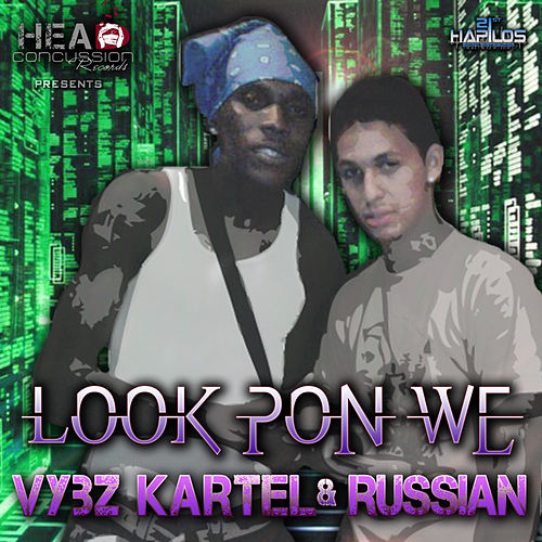 Play & Download Look Pon We by VYBZ Kartel | Napster