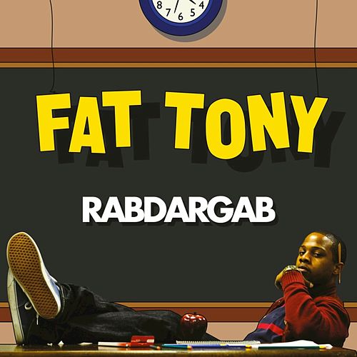 Play & Download Rabdargab by Fat Tony | Napster