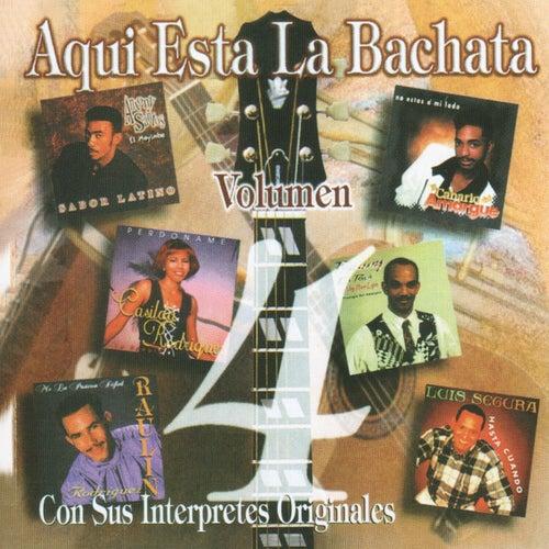 Aqui Esta La Bachata Vol. 4 by Various Artists