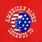 Play & Download American Blues Legends 79 by Various Artists | Napster
