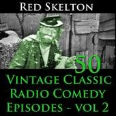 Red Skelton Program, Vol. 2 - 50 Vintage Comedy Radio Episodes by Red Skelton (1)