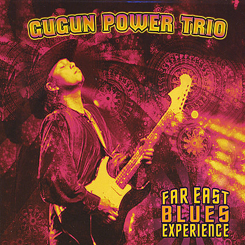 Far East Blues Experience by Gugun Power Trio